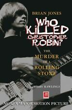 Brian Jones Who Killed Christopher Robin? 2004 Rolling Stones Conspiracy Rare