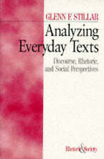 Analyzing Everyday Texts: Discourse, Rhetoric and Social Perspectives by Stillar