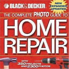 The Complete Photo Guide to Home Repair: