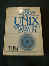 Design of the Unix Operating System by Maurice J. Bach (1986, Hardcover)