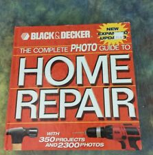 Black and Decker Complete Photo Guide to Home Repair 2004
