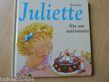 Juliette Fete son Anniversaire  Lauer  Doris Occasion Livre