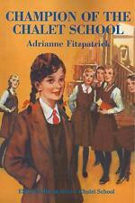 ADRIANNE FITZPATRICK:-  Champion of the Chalet School (Brent-Dyer)