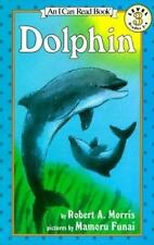 NEW - Dolphin (I Can Read Level 3) by Morris, Robert A.