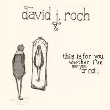 DAVID J ROCH This Is For You Whether I Have Met You Or Not EP CD NEW/SEALED