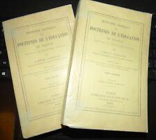 HISTOIRE CRITIQUE DES DOCTRINES DE L'EDUCATION EN FRANCE GABRIEL COMPAYRé 1885