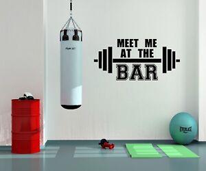 MEET ME AT THE BAR, GYM, WEIGHT LIFTING,  WALL ART DECAL VINYL STICKER