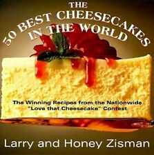 "The 50 Best Cheesecakes in the World: The Winning Recipes from the Nationwide ""L"