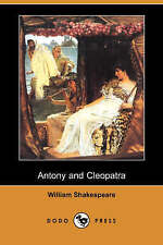 Antony and Cleopatra (Dodo Press) by Shakespeare, William