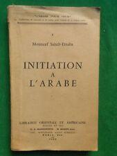 INITIATION A L'ARABE MOUNCEF SAHEB ETTABA 1956 L'ARABE POUR TOUS