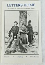 Letters Home: A Collection of Original Civil War Soldier's Letters New