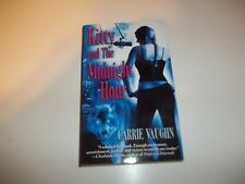 Kitty And The Midnight Hour by Carrie Vaughn PB new
