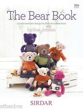 Sirdar 506 The Bear Book Knitting Pattern Book by Sue Jobson