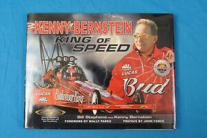 2004 Book Kenny Bernstein King of Speed Bill Stephens with Kenny Bernstein