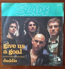 """SLADE - GIVE US A GOAL - DADDIO - RARE FRENCH PICTURE SLEEVE 7"""" SINGLE VINYL"""