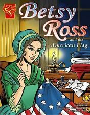 Betsy Ross and the American Flag (Graphic History) by Olson, Kay Melchisedech