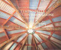 IL TEMPIO DELLA GRANDE CONTEMPLAZIONE - NORBU NAMKHAI Ed. italiano e inglese
