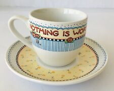 Mary Engelbreit Cup & Saucer Nothing Worth More Than This Day ME Ink Coffee Tea