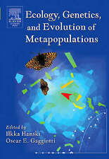 Ecology, Genetics and Evolution of Metapopulations by