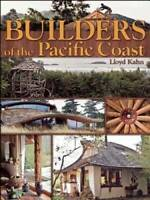 Builders of the Pacific Coast (The Shelter Library of Building Books) - GOOD