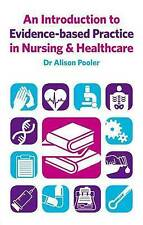 An Introduction to Evidence-Based Practice in Nursing & Healthcare by Alison Po…