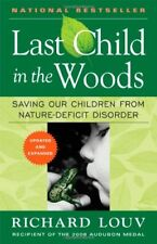 Last Child in the Woods: Saving Our Children From