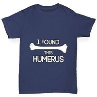 Twisted Envy Boy/'s I Found This Humerus Humorous Funny T-Shirt