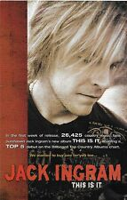 """JACK INGRAM """"THIS IS IT"""" 2007 ADVANCE PROMO ENHANCED CD-FULL COLOR CARD OPENED"""