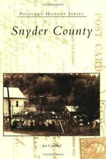 Snyder County (Pennsylvania) by Jim Campbell (2005) Postcard History Series
