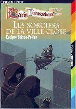 Les Sorciers de la Ville Close  E Brisou Pellen Folio Junior  Garin Trousseboeuf