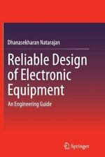 Reliable Design of Electronic Equipment : An Engineering Guide by...