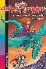 Le CHATEAU MAGiQUE tome 2 Katie Chase PRINCESSE ISABELLA livre jeunesse