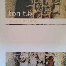 "Ton T.B.  ""Jewels In Time / Trip Cancelled"" * blh199"