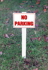 No Parking Sign Mounted Onto 3mm Board With Stake