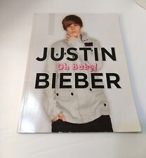 Justin Bieber OH BABY!, Softbound Book 2010, Biography Musician Triumph 96 pages