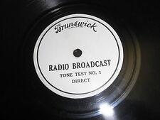 BRUNSWICK RADIO TONE TEST BROADCAST 78 RPM RECORD