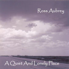 A Quiet And Lonely Place (Ross Aubrey) Llafeht Publishing