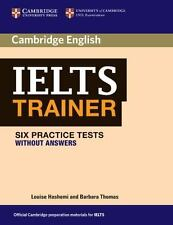 Ielts Trainer Practice Tests Without Answers (authored Practice Tests): By Lo...