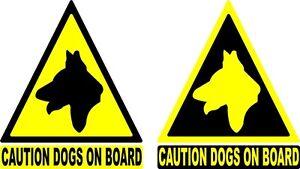 6'' Dog warning sticker / Dogs on board car /van sticker x 3 pk
