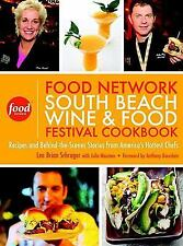 The Food Network South Beach Wine & Food Festival Cookbook: Recipes and Behind-t