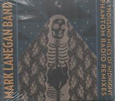 Mark Lanegan Band A Thousand Miles Of Midnight Phantom Radio Remixes CD NEU