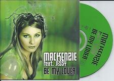 MACKENZIE ft JESSY - Be my lover CD SINGLE 2TR Eurodance Trance 2000 BELGIUM