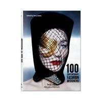 100 Contemporary Fashion Designers by Terry Jones (editor)