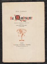 La Mandragore par Jean Lorrain. Edt Originale numérotée Edouard Pelletan 1899.