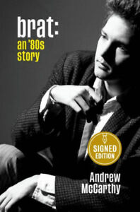 Andrew McCarthy SIGNED BOOK Brat : An 80s Story 1ST EDITION Hardcover ~ PREORDER