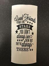 Friends Are Like Stars Vinyl Lantern/Vase/Bottle Decal
