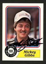 Mickey Gibbs #8 signed autograph auto 1988 Maxx NASCAR Trading Card