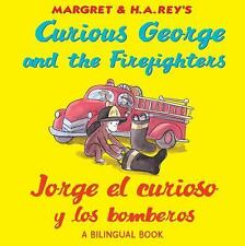 Jorge el curioso y los bomberos/Curious George and the Firefighters