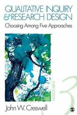Qualitative Inquiry and Research Design:Choosing among Five Approaches John VG