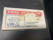 Viking Air Tools Mini Saw Vms-2 Comp. No. 305